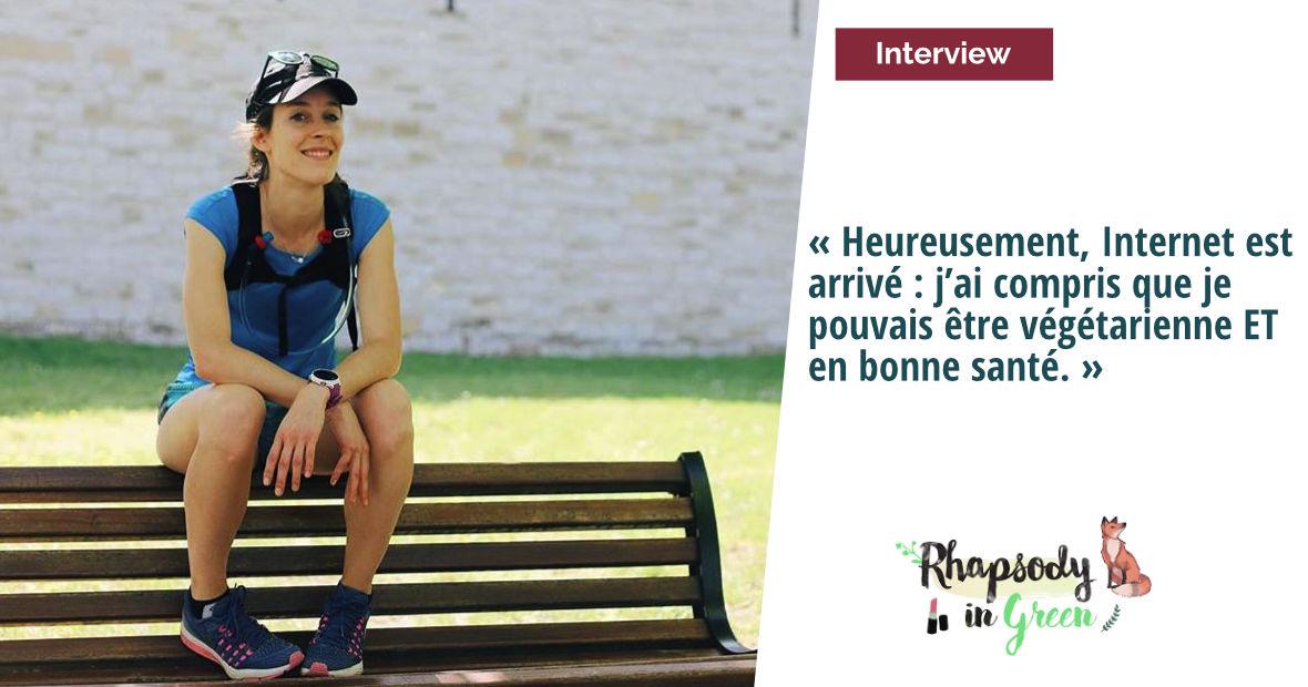 Interview vegetarienne et sportive rhapsody in green LQ 1
